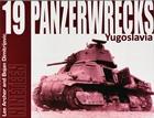 Panzerwrecks 19 – Yugoslavia