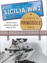 Sicilia.WW2 - Il ponte di Primosole 1943