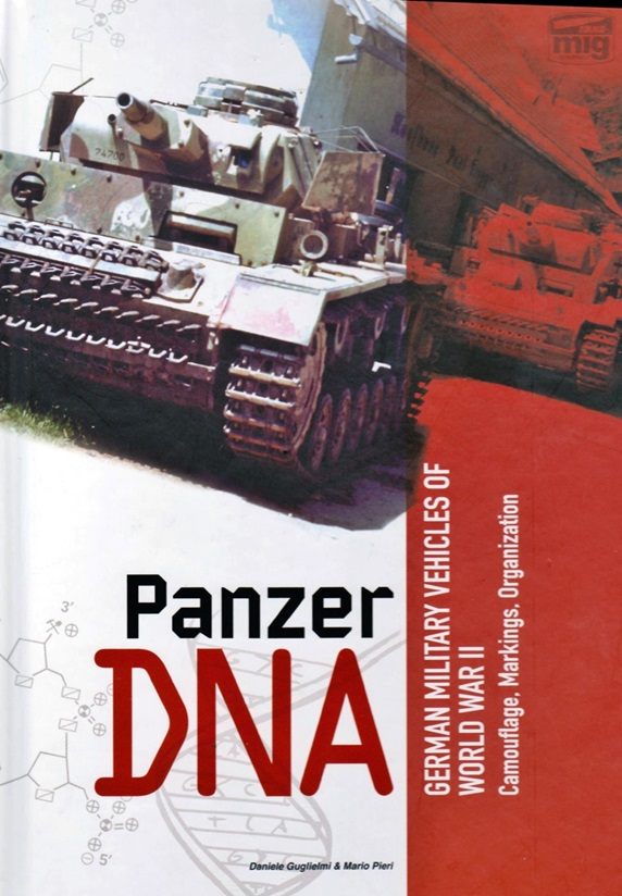 Panzer DNA – German Military Vehicles of World War II
